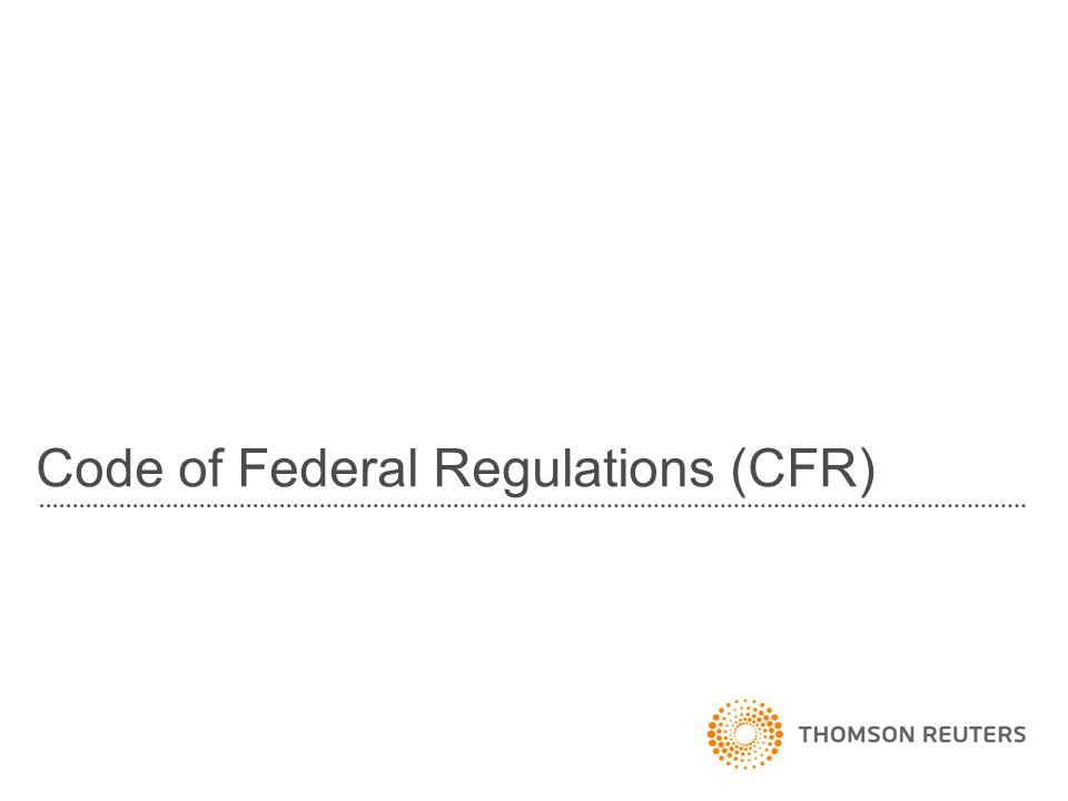 Code of Federal Regulations (CFR)