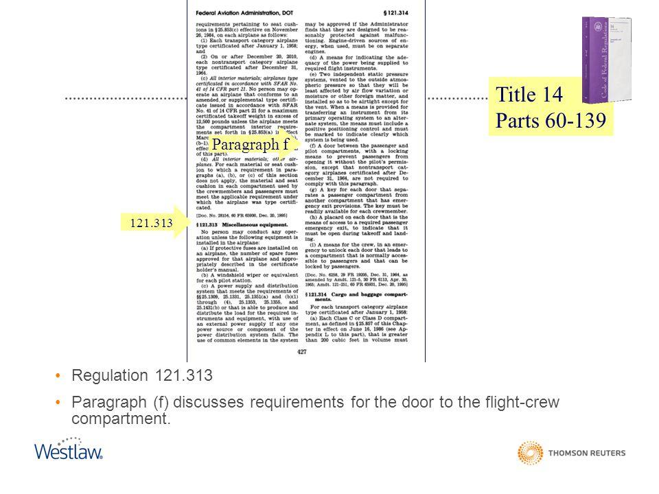 Title 14 Parts 60-139 CFR Paragraph f Regulation 121.313