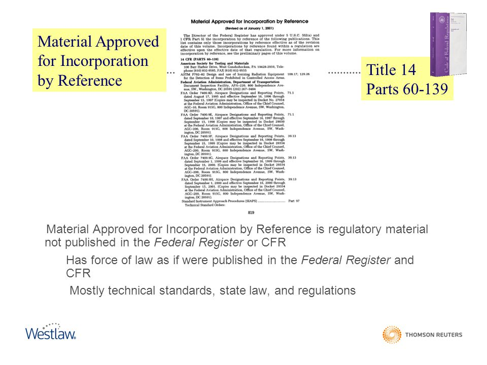 Material Approved for Incorporation by Reference Title 14 Parts 60-139