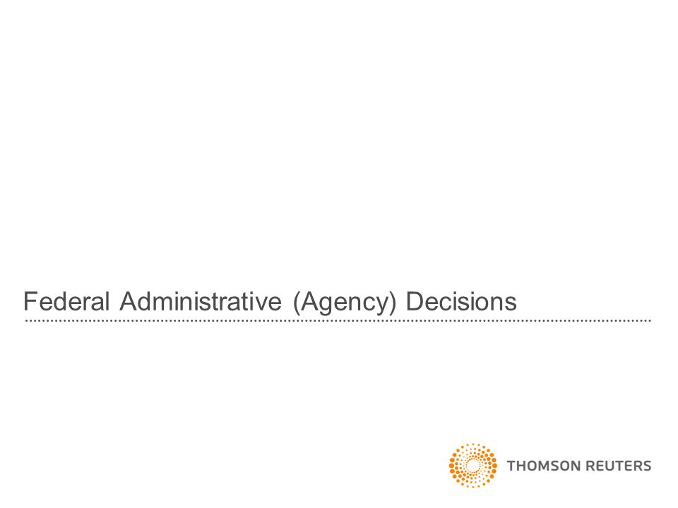 Federal Administrative (Agency) Decisions