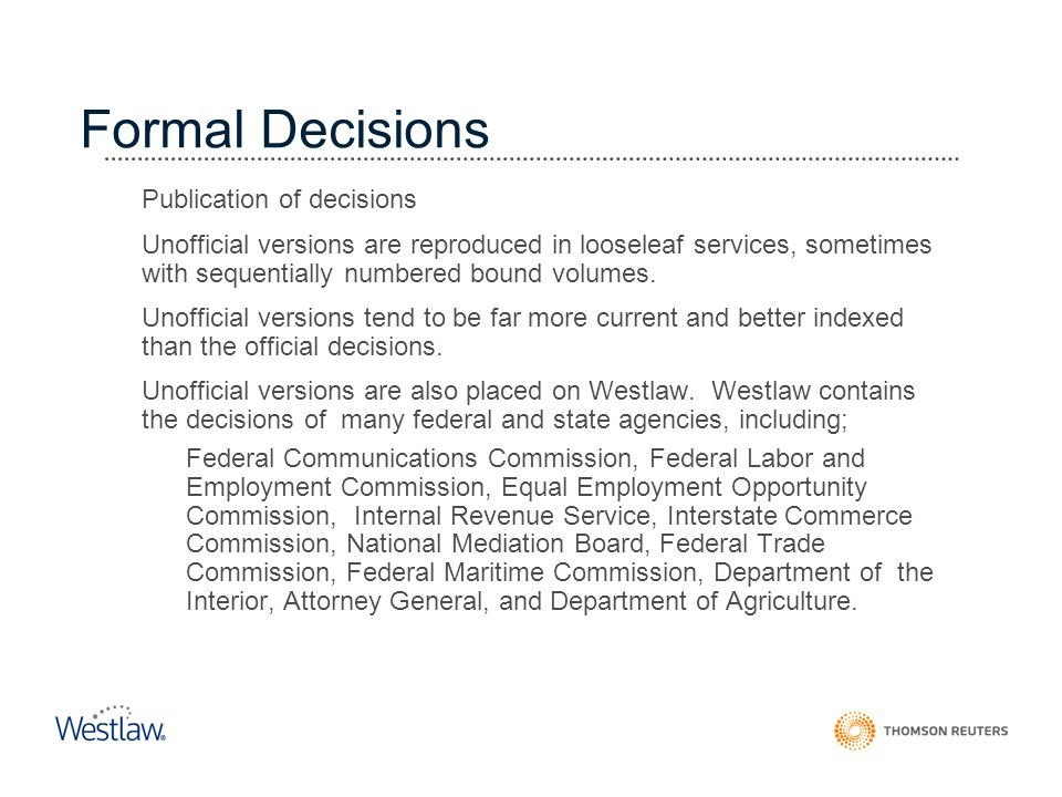 Formal Decisions Administrative Decisions Publication of decisions