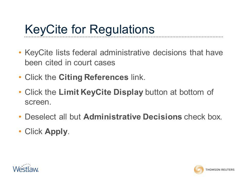 KeyCite for Regulations