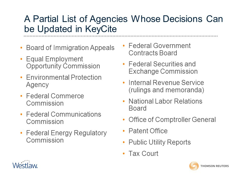 A Partial List of Agencies Whose Decisions Can be Updated in KeyCite