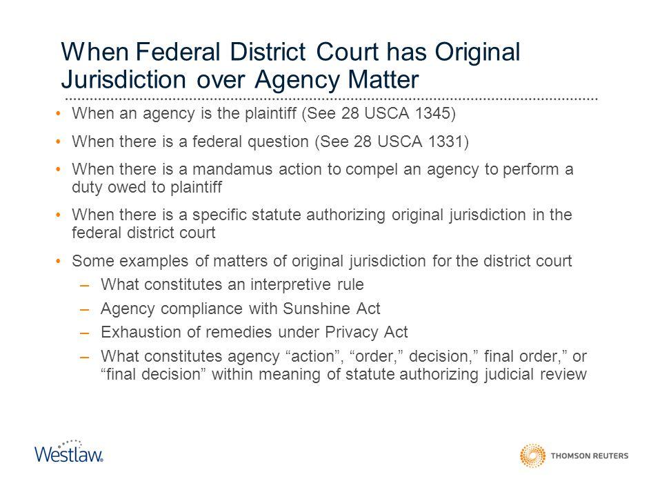 When Federal District Court has Original Jurisdiction over Agency Matter