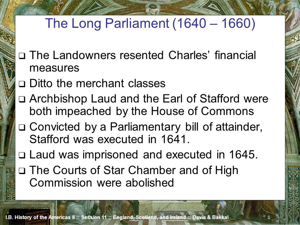 The Long Parliament (1640 – 1660)