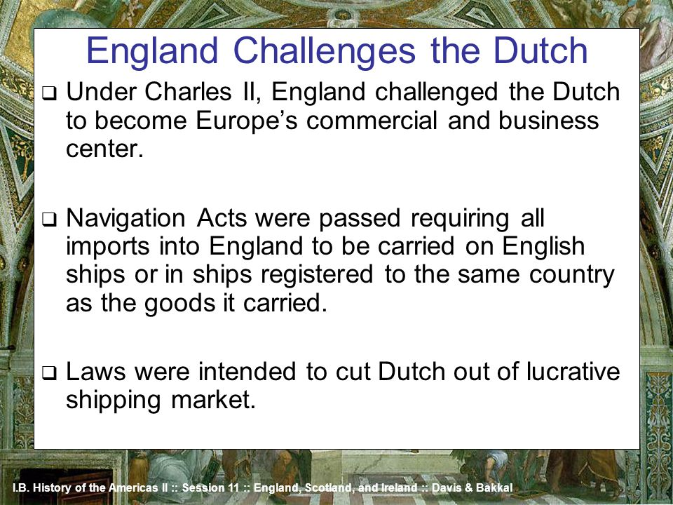 England Challenges the Dutch