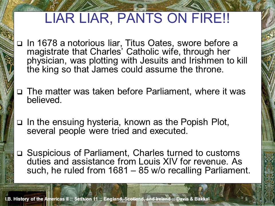 LIAR LIAR, PANTS ON FIRE!!