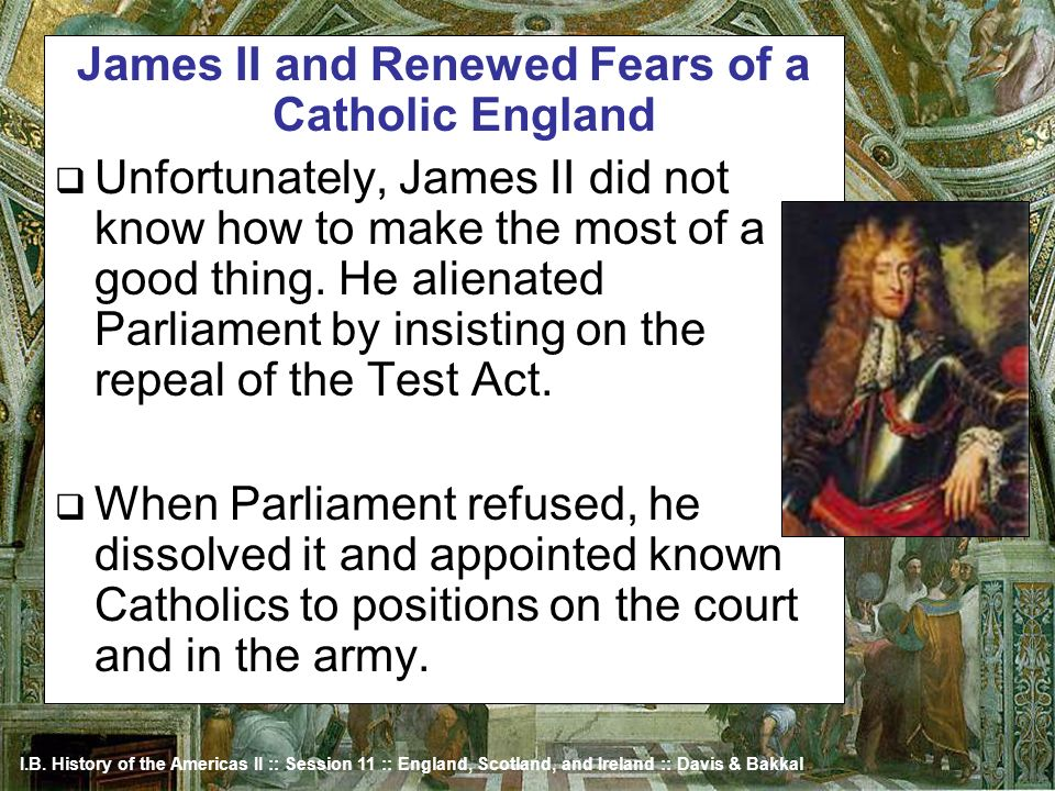 James II and Renewed Fears of a Catholic England