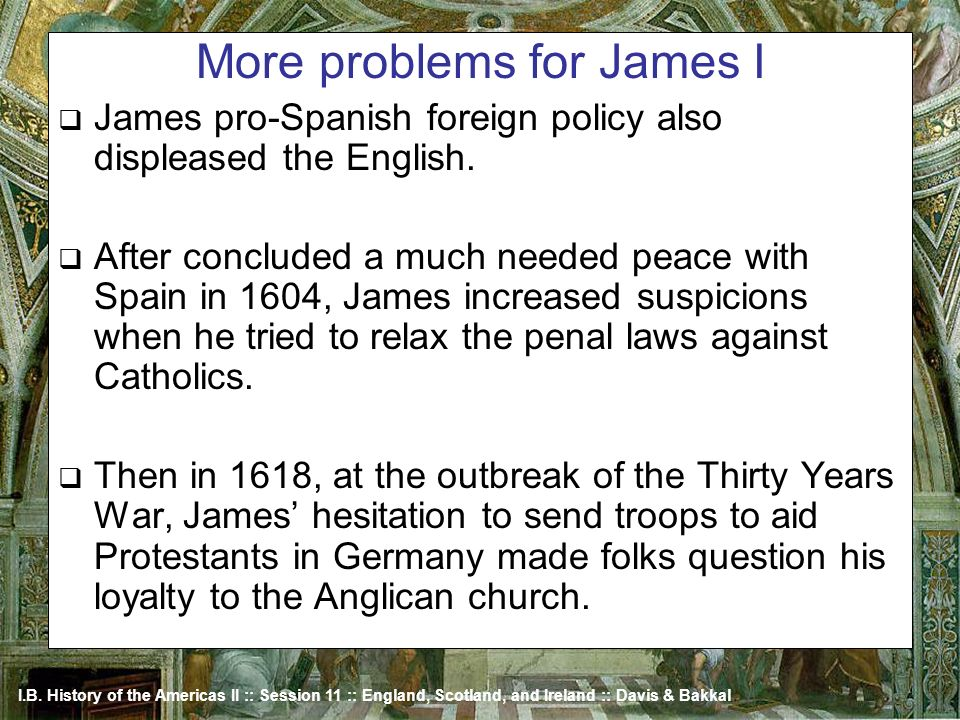 More problems for James I