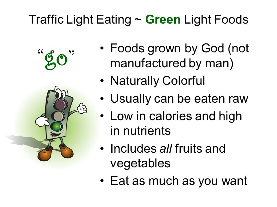 Traffic Light Eating ~ Green Light Foods
