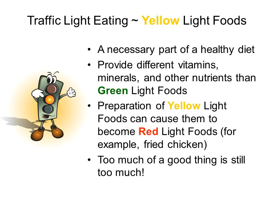 Traffic Light Eating ~ Yellow Light Foods