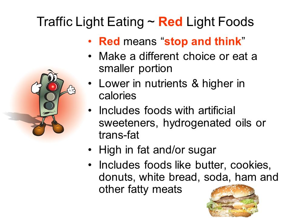 Traffic Light Eating ~ Red Light Foods