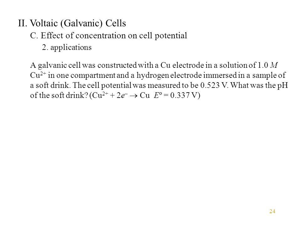 II. Voltaic (Galvanic) Cells
