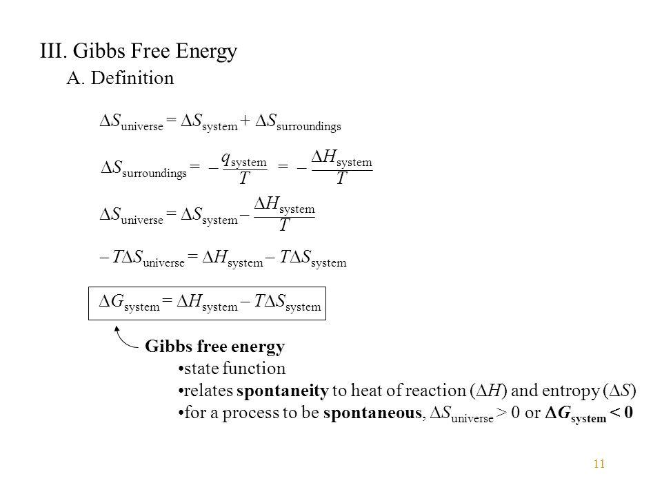 III. Gibbs Free Energy A. Definition