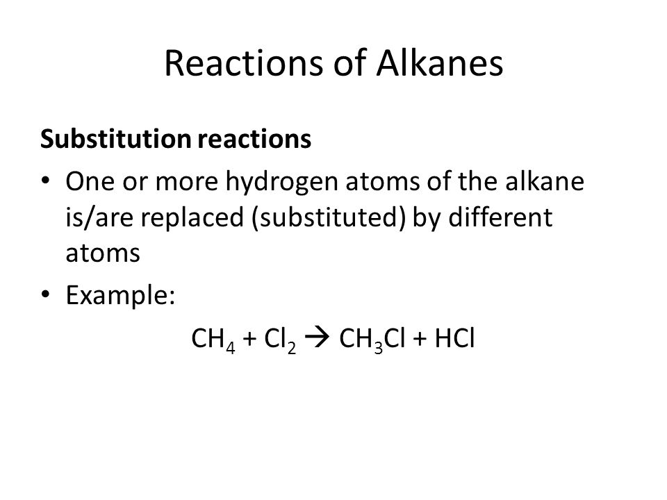 Reactions of Alkanes Substitution reactions