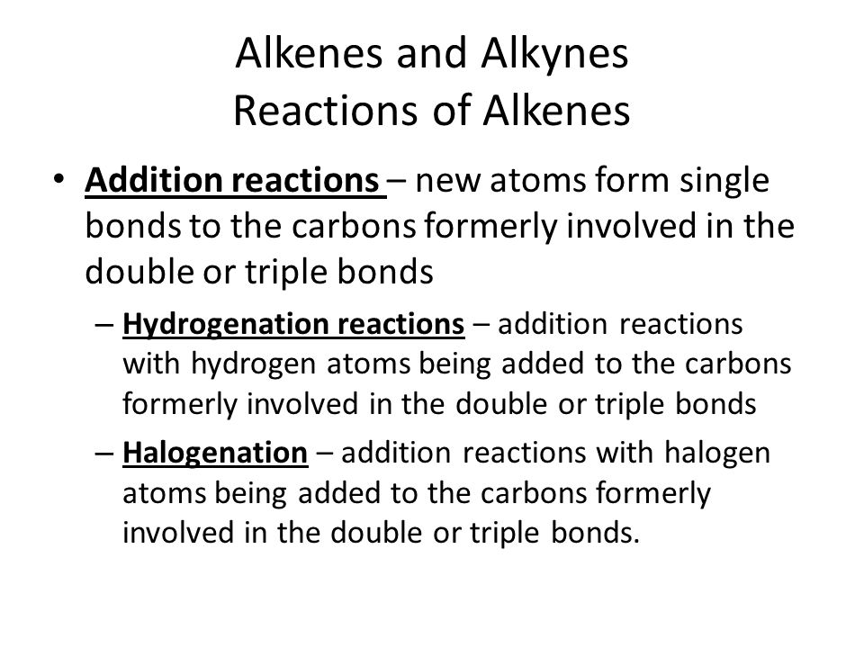 Alkenes and Alkynes Reactions of Alkenes