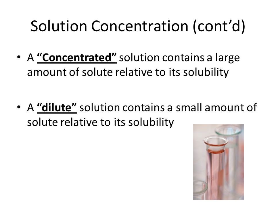 Solution Concentration (cont'd)