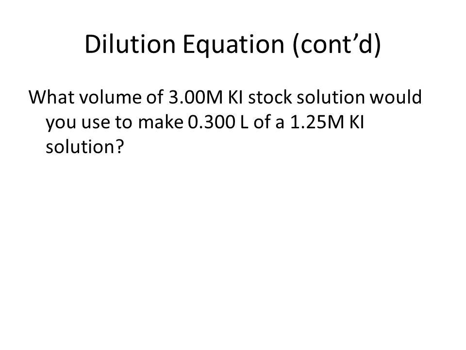 Dilution Equation (cont'd)