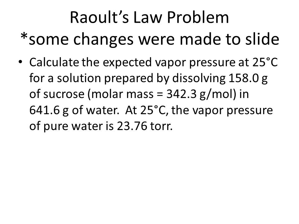 Raoult's Law Problem *some changes were made to slide
