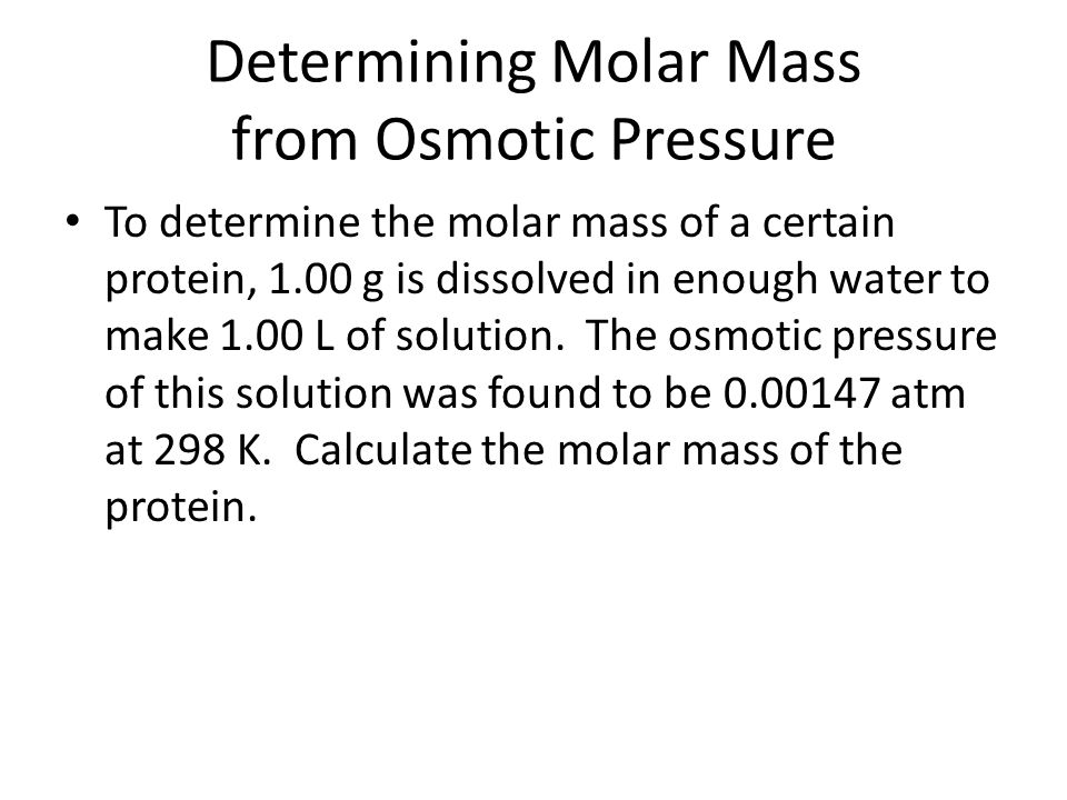 Determining Molar Mass from Osmotic Pressure