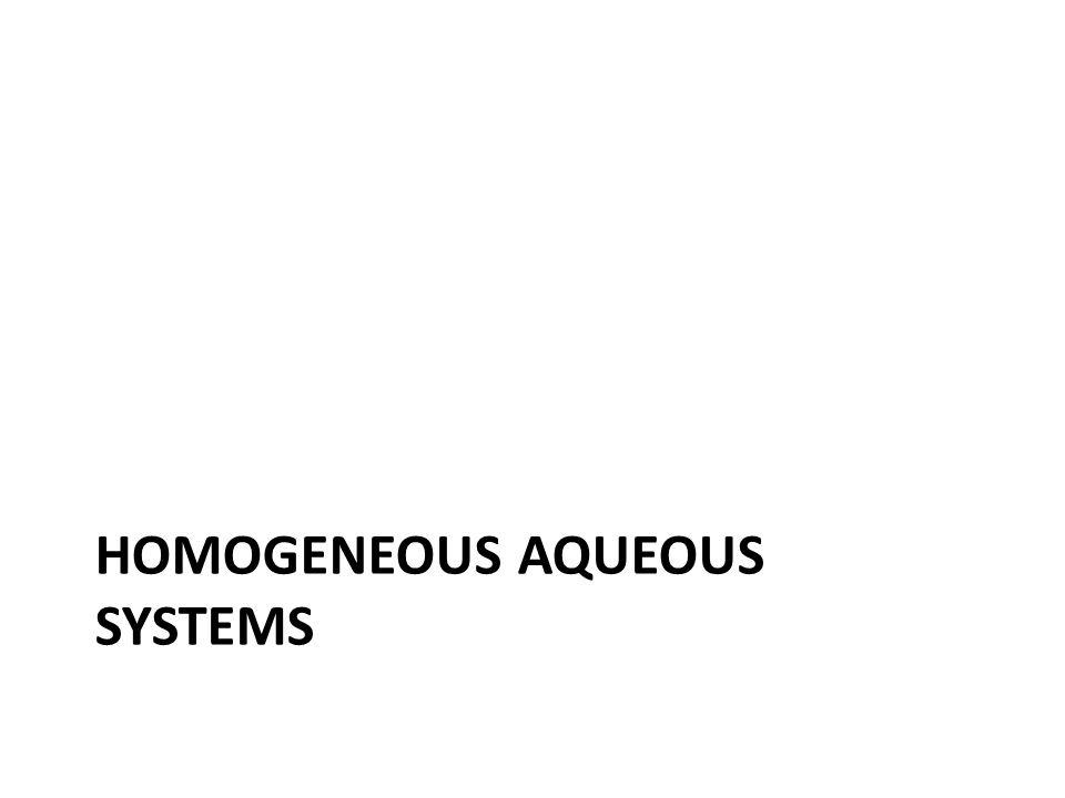 Homogeneous aqueous systems