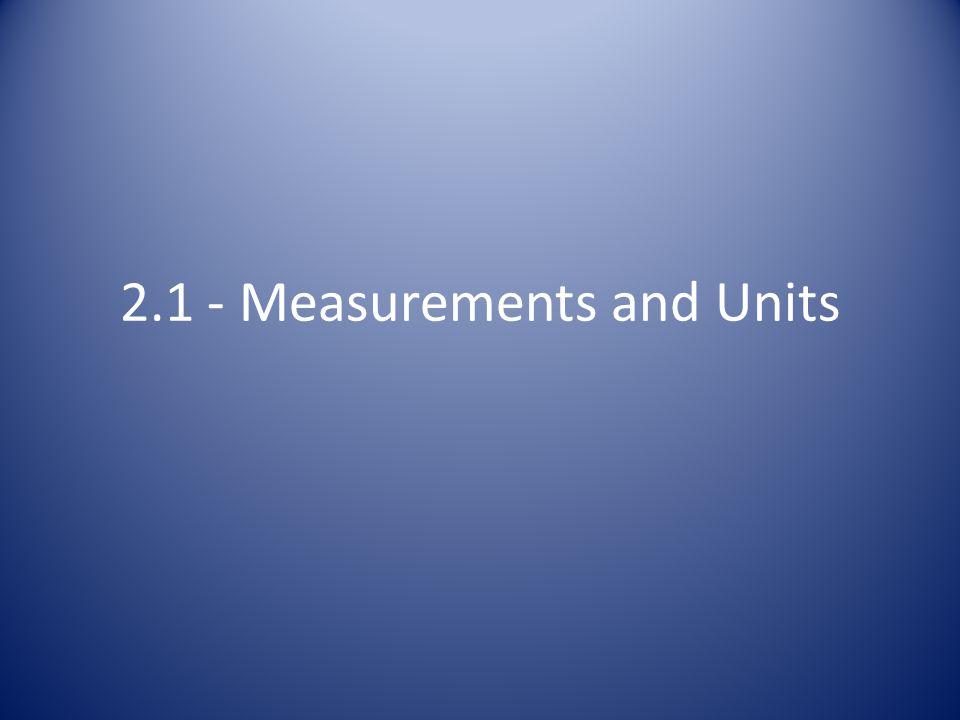 2.1 - Measurements and Units