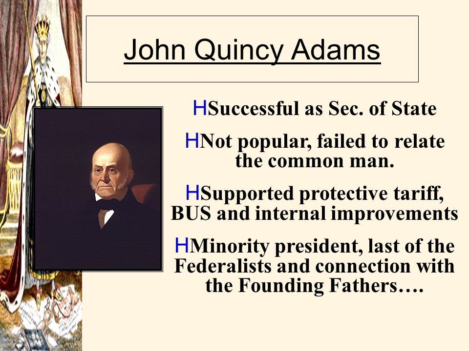 John Quincy Adams Successful as Sec. of State