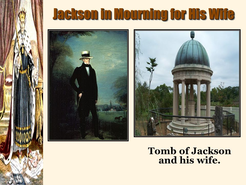 Tomb of Jackson and his wife.