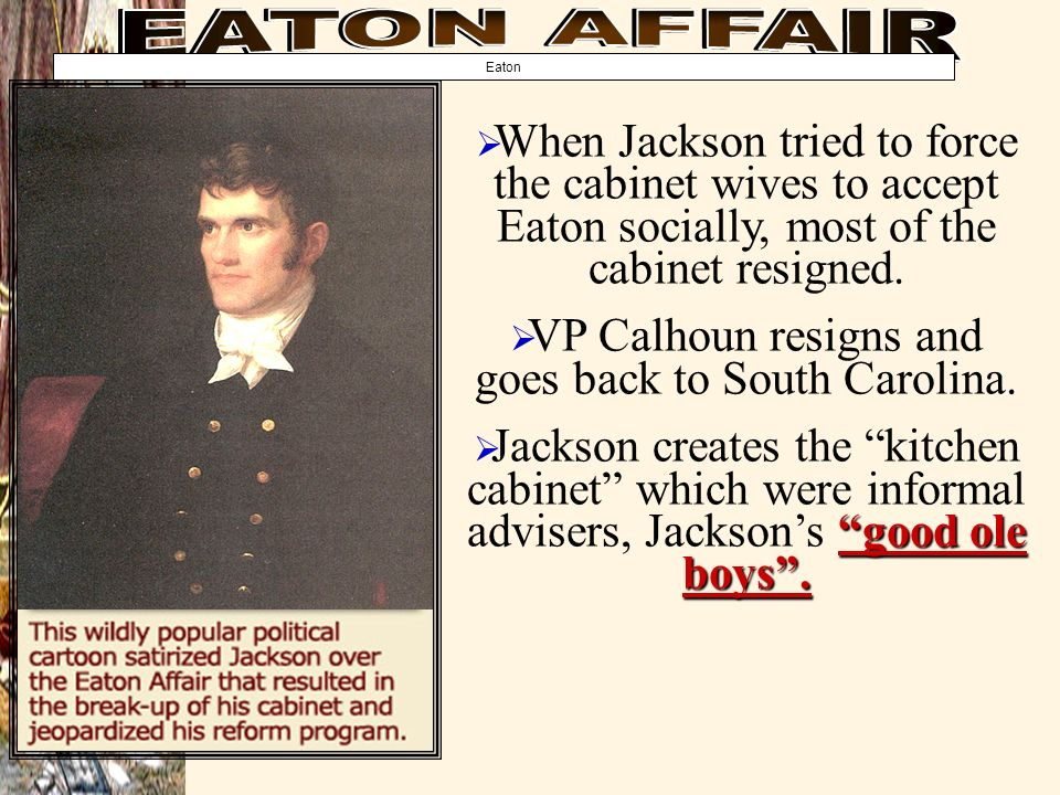 VP Calhoun resigns and goes back to South Carolina.
