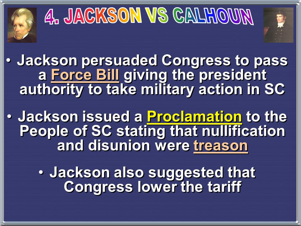 Jackson also suggested that Congress lower the tariff
