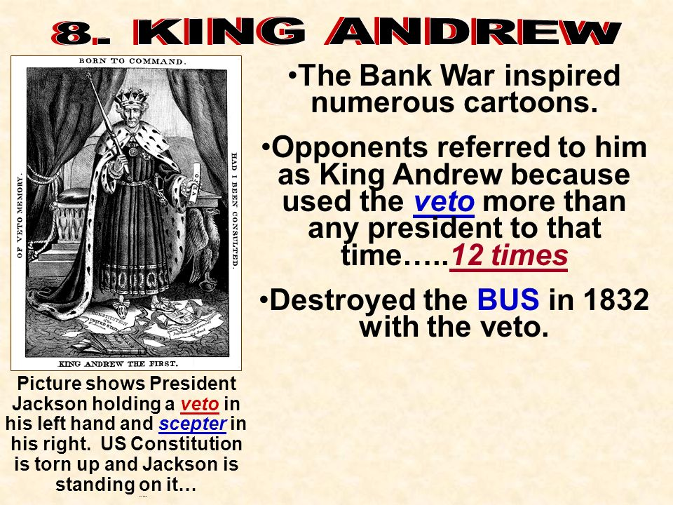 Destroyed the BUS in 1832 with the veto.