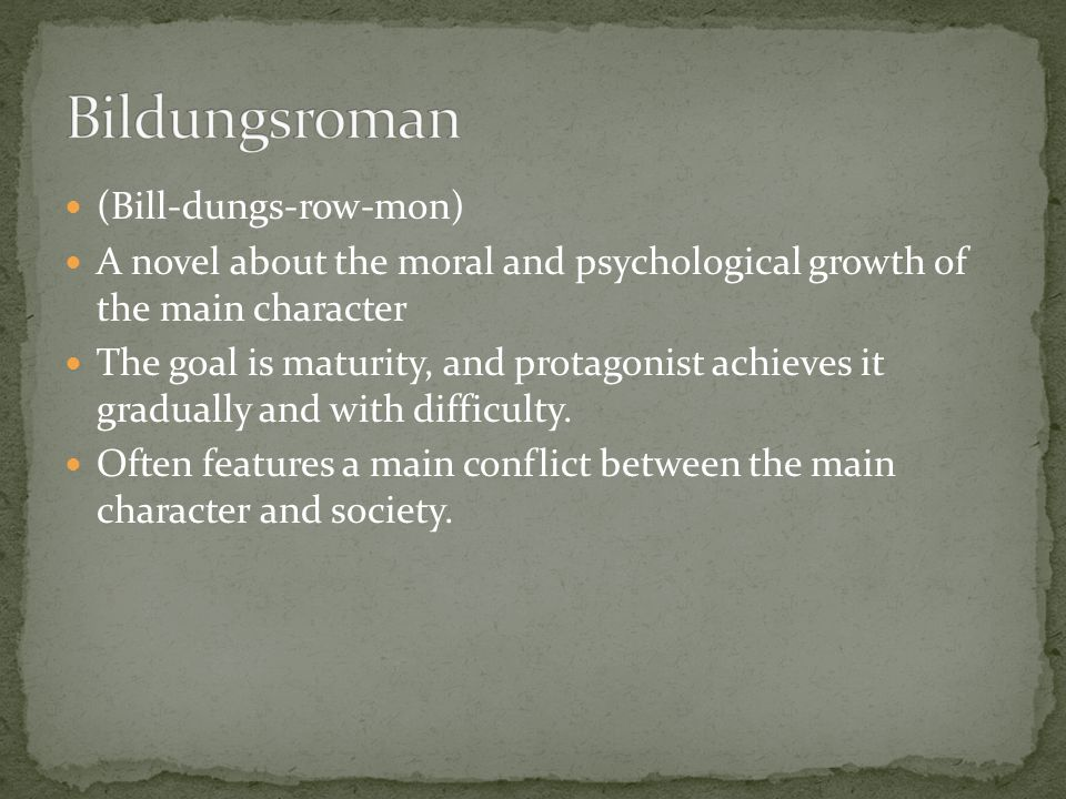 Bildungsroman (Bill-dungs-row-mon)
