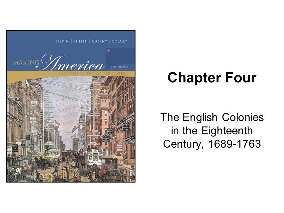The English Colonies in the Eighteenth Century,