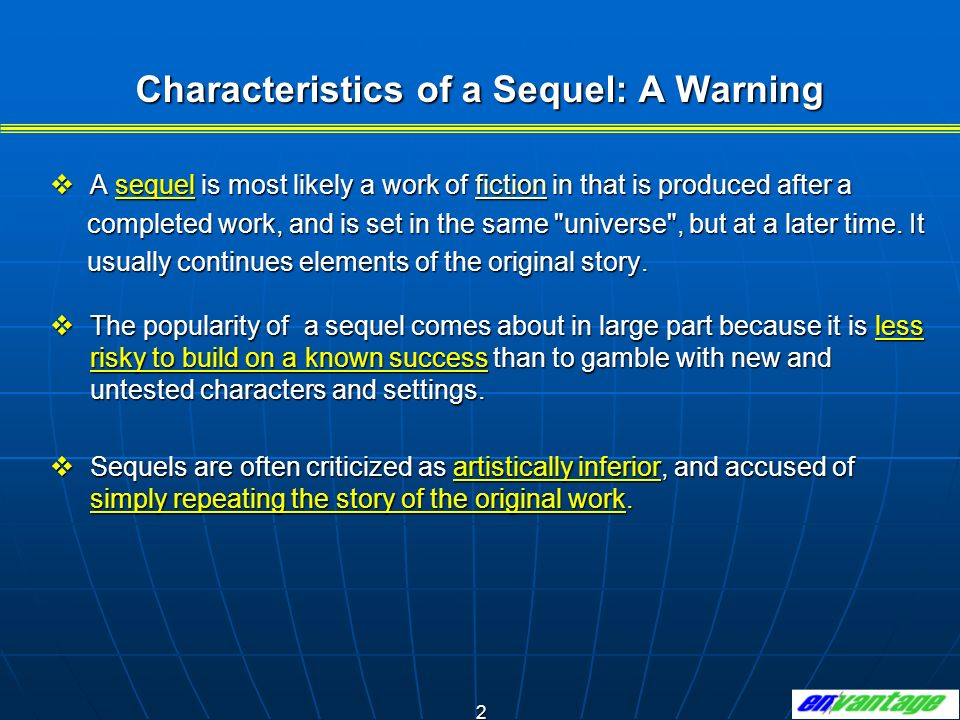 Characteristics of a Sequel: A Warning