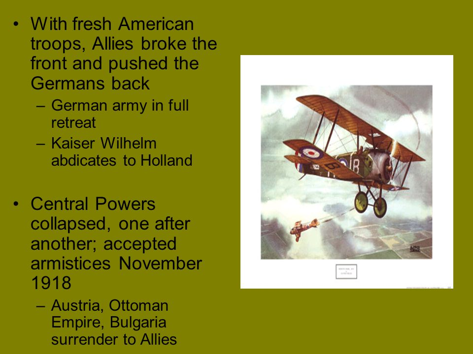With fresh American troops, Allies broke the front and pushed the Germans back