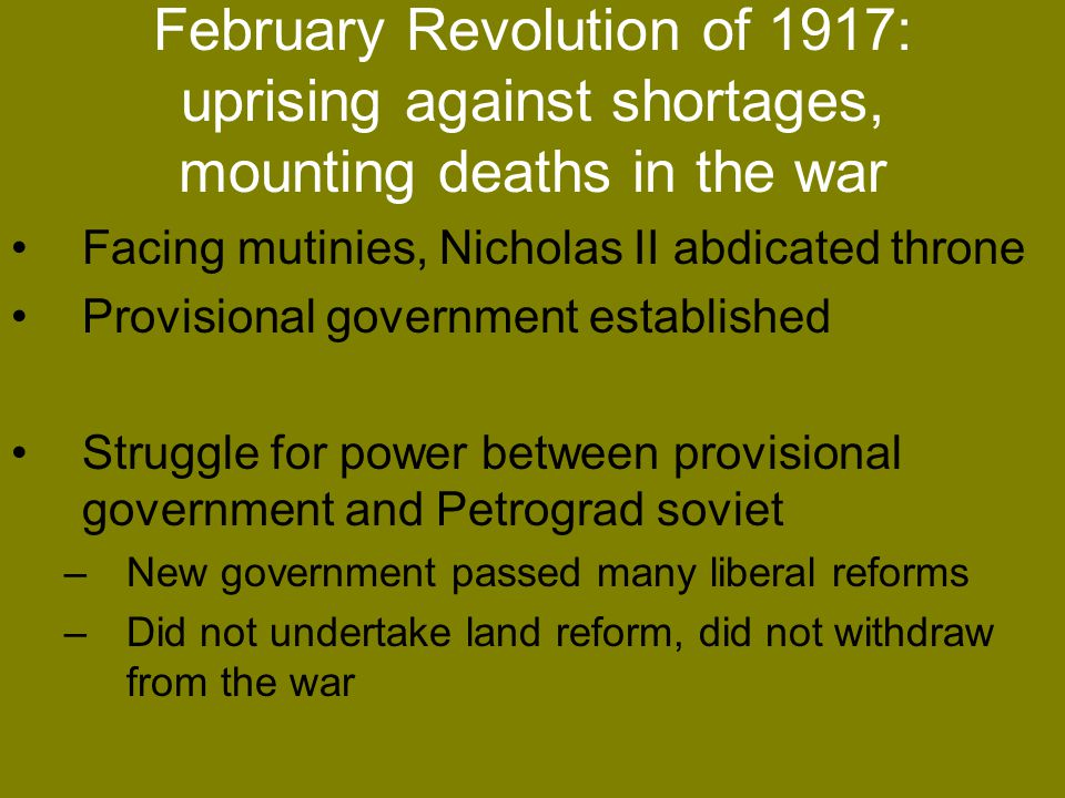 February Revolution of 1917: uprising against shortages, mounting deaths in the war