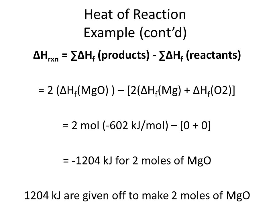 Heat of Reaction Example (cont'd)