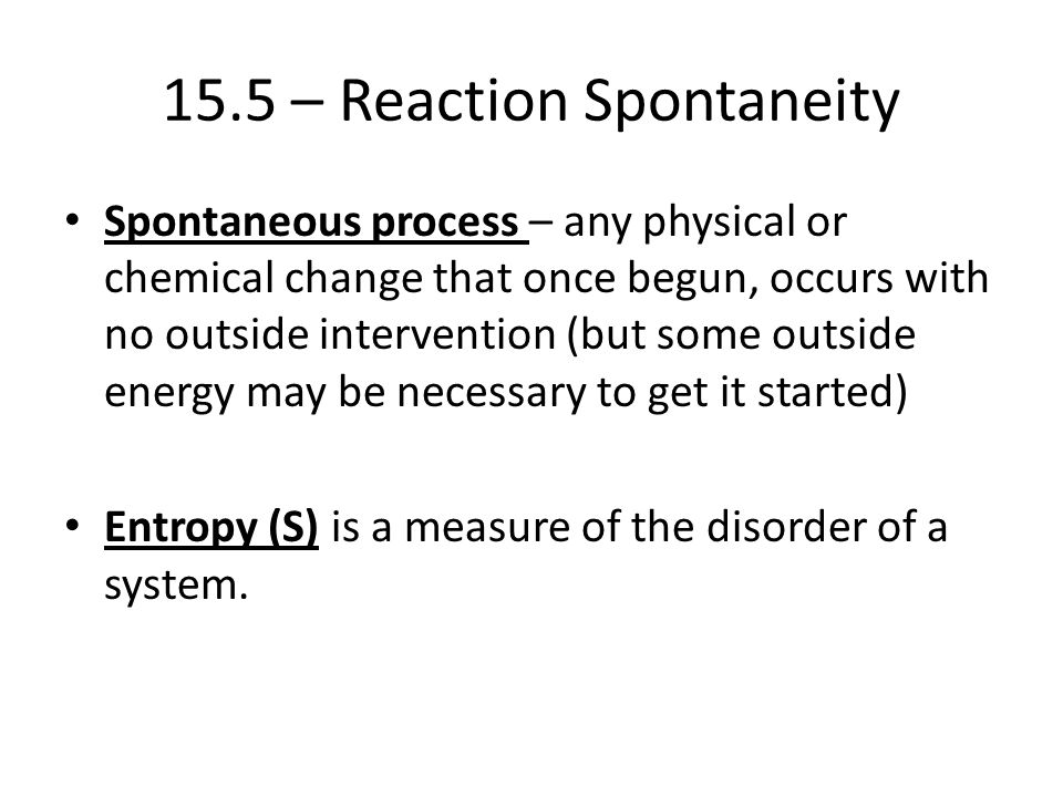 15.5 – Reaction Spontaneity