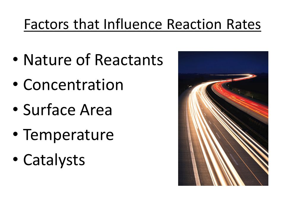 Factors that Influence Reaction Rates