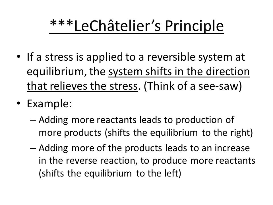 ***LeChâtelier's Principle