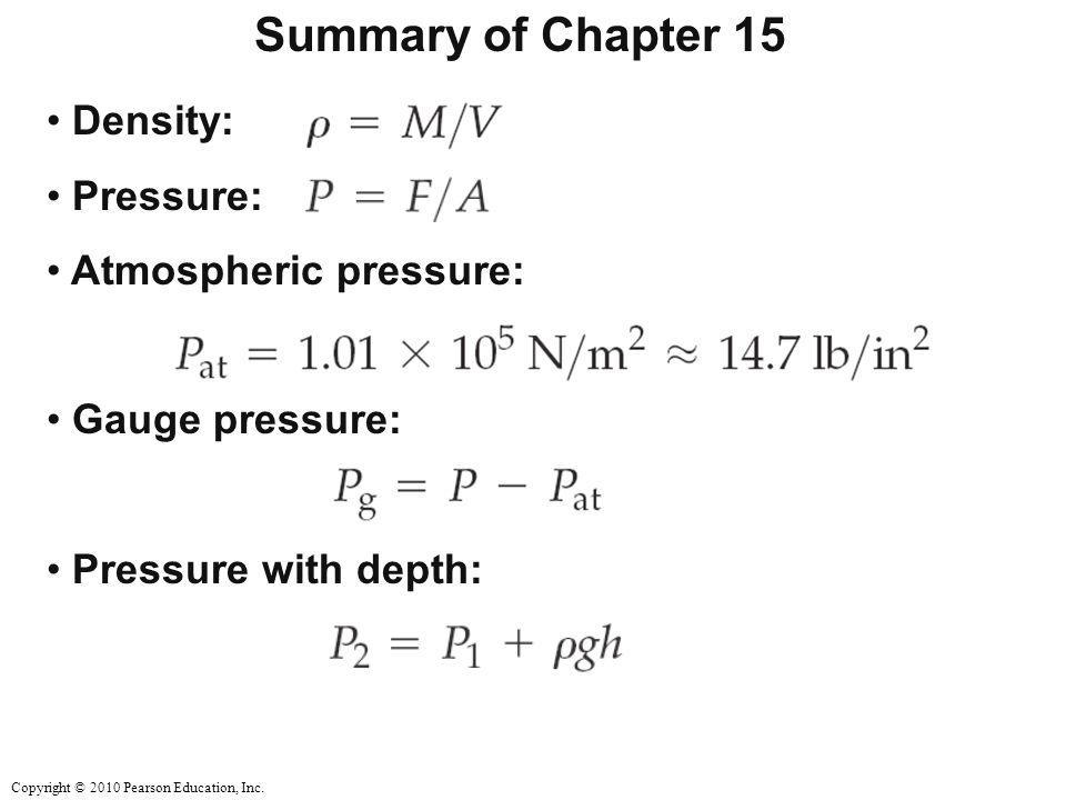 Summary of Chapter 15 Density: Pressure: Atmospheric pressure: