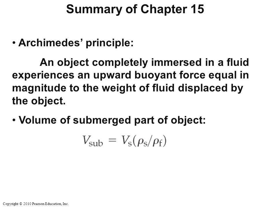 Summary of Chapter 15 Archimedes' principle: