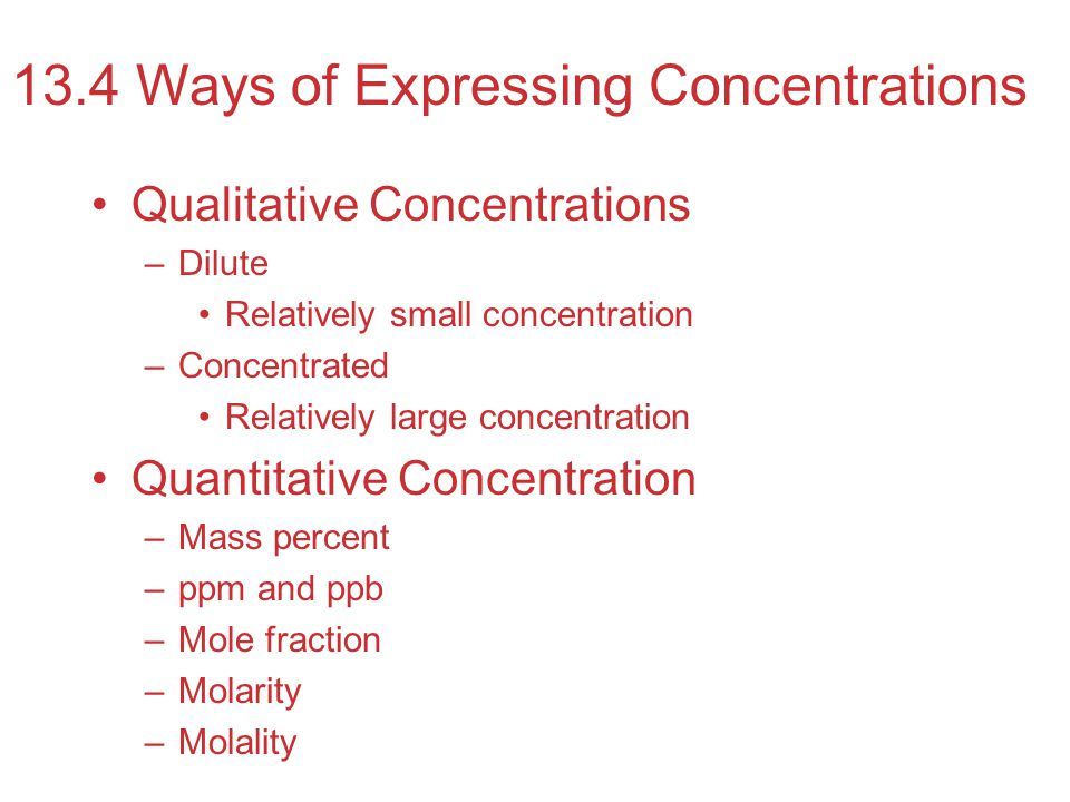 13.4 Ways of Expressing Concentrations