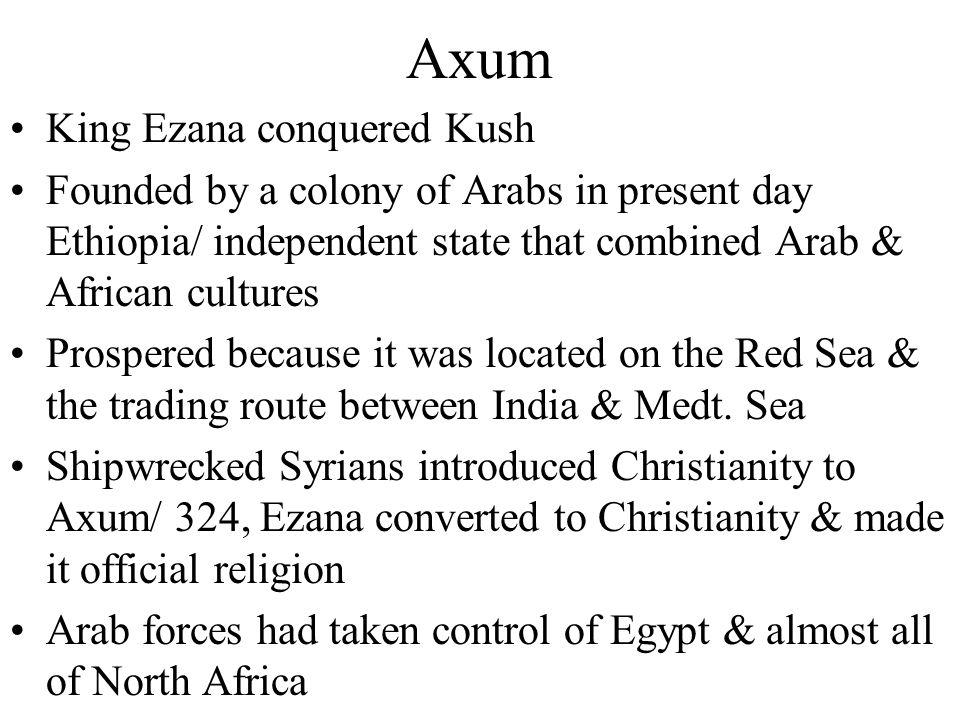 Axum King Ezana conquered Kush