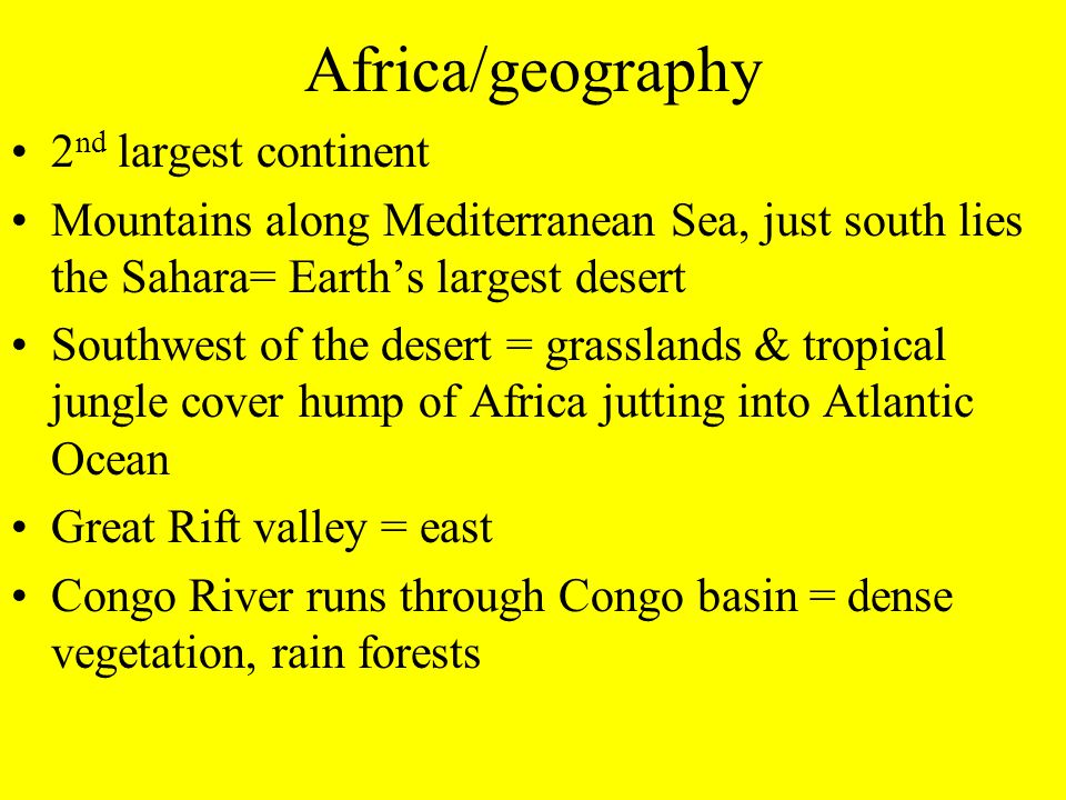 Africa/geography 2nd largest continent