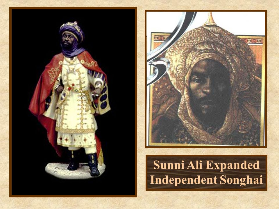 Sunni Ali Expanded Independent Songhai