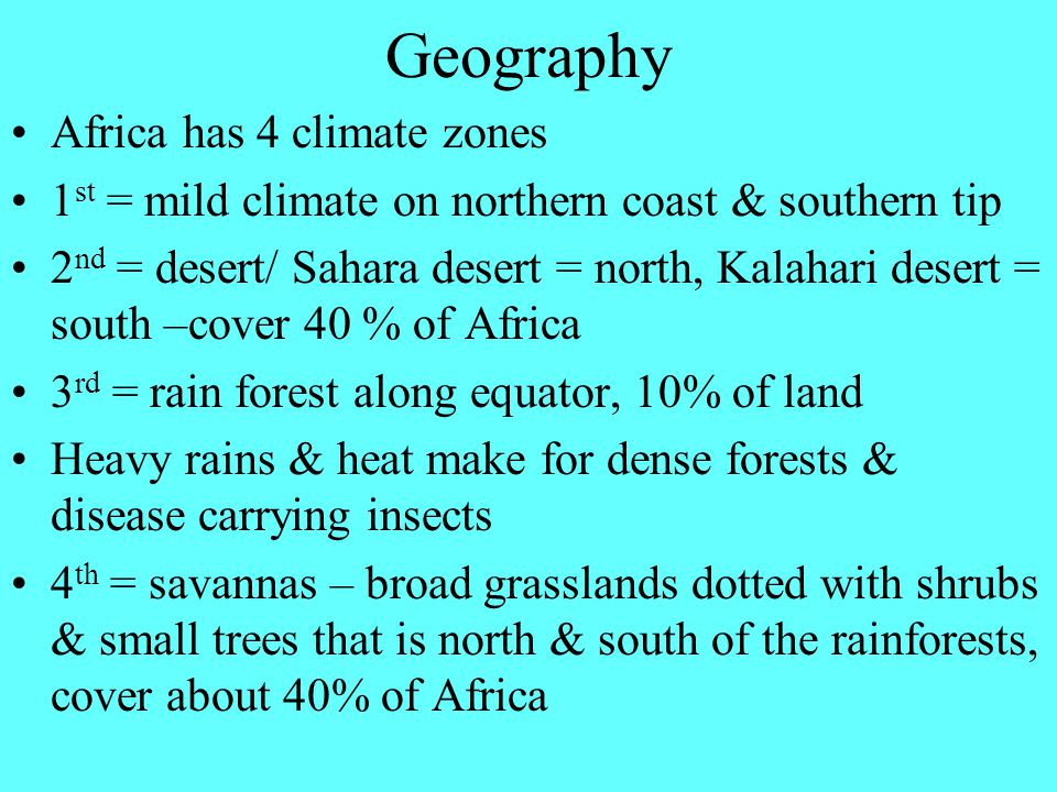 Geography Africa has 4 climate zones