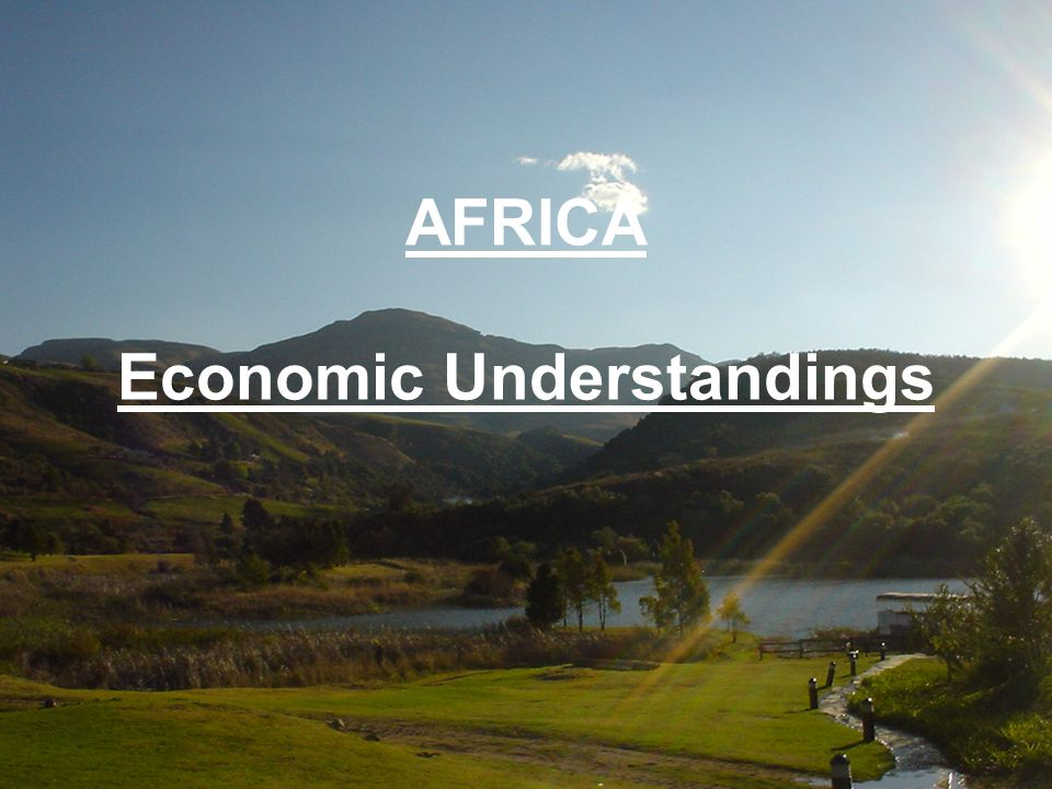 AFRICA Economic Understandings
