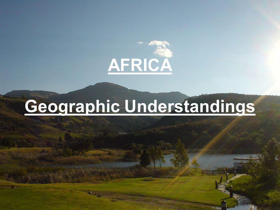 AFRICA Geographic Understandings