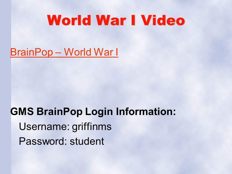 World War I Video BrainPop – World War I